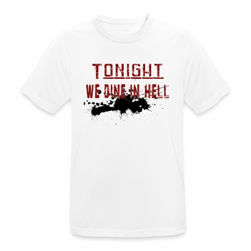 Tonight We Dine In Hell - Andningsaktiv T-shirt herr