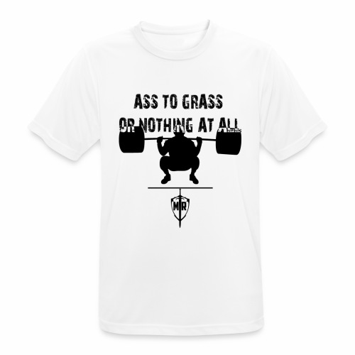 Ass To Grass Or Nothing At All - Andningsaktiv T-shirt herr