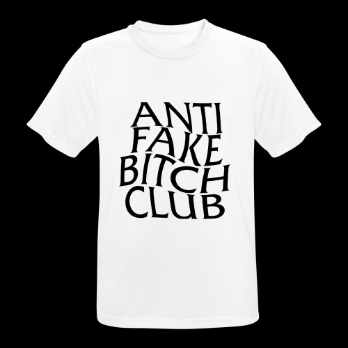 ANTI FAKE BITCH CLUB - Men's Breathable T-Shirt
