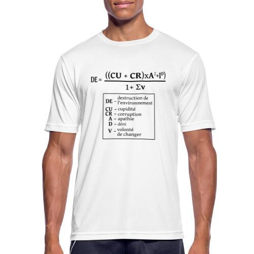 Formule de la destruction de l'environnement - T-shirt respirant Homme