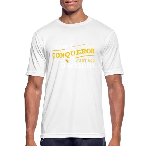 Instant Conqueror, Just Add Dragons - Men's Breathable T-Shirt