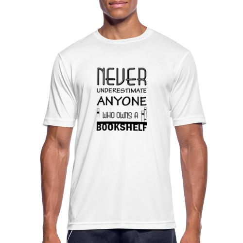 0147 Do not underestimate anyone with a bookshelf - Men's Breathable T-Shirt