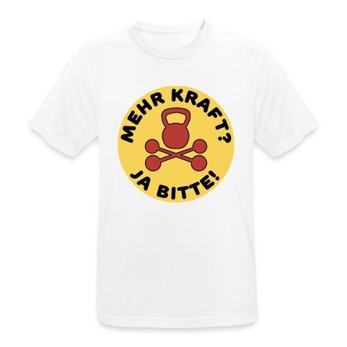 Mehr Kraft? Ja Bitte! Gewichtheber/Fitness Design - Männer T-Shirt atmungsaktiv