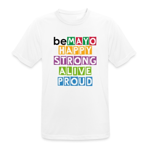 Happy Strong Alive Proud - Men's Breathable T-Shirt