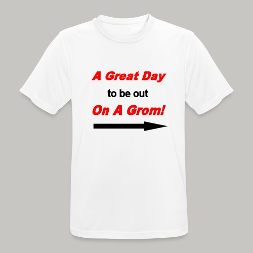 A Great Day For A Ride On A Grom - Men's Breathable T-Shirt