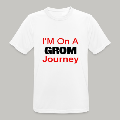 i am on a grom journey - Men's Breathable T-Shirt