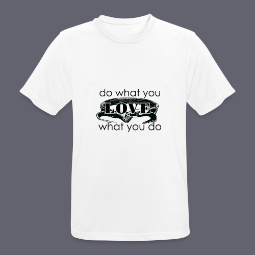 do what you love karate - Men's Breathable T-Shirt
