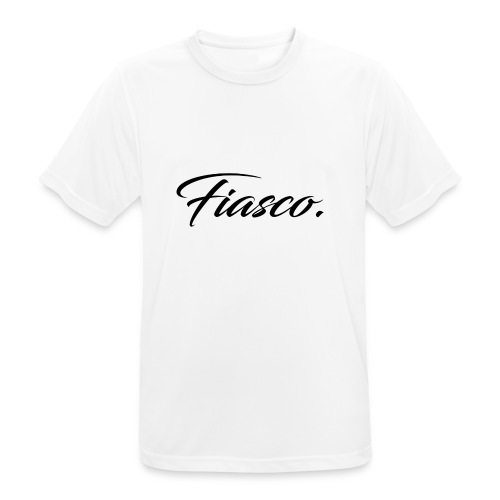 Fiasco. - Mannen T-shirt ademend actief