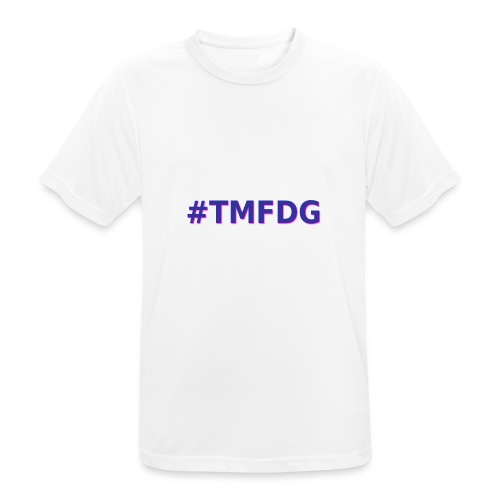 Collection : 2019 #tmfdg - T-shirt respirant Homme