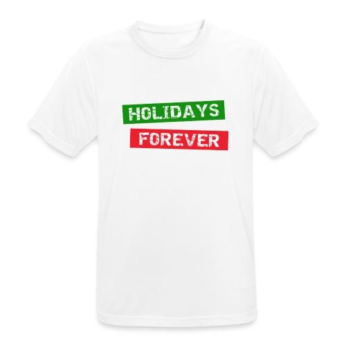holidays forever - Männer T-Shirt atmungsaktiv