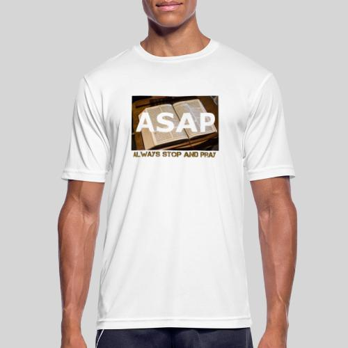 ASAP Always stop and pray auf einer Bibel - Männer T-Shirt atmungsaktiv