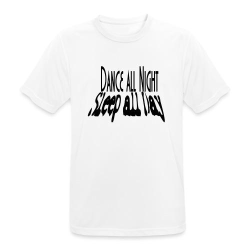 dance all night sleep all day - Koszulka męska oddychająca