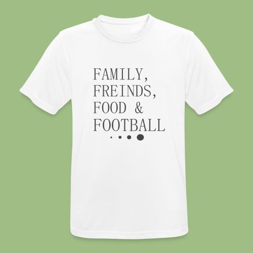 Family, Freinds, Food & Football - Andningsaktiv T-shirt herr