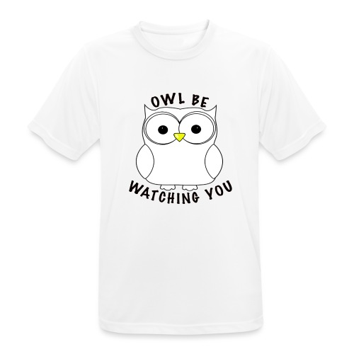 OWL BE WATCHING YOU - Men's Breathable T-Shirt