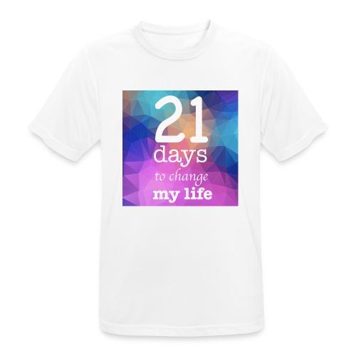 21 days to change my life - Maglietta da uomo traspirante