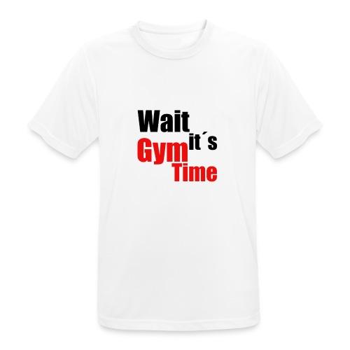 wait its gym time - Männer T-Shirt atmungsaktiv