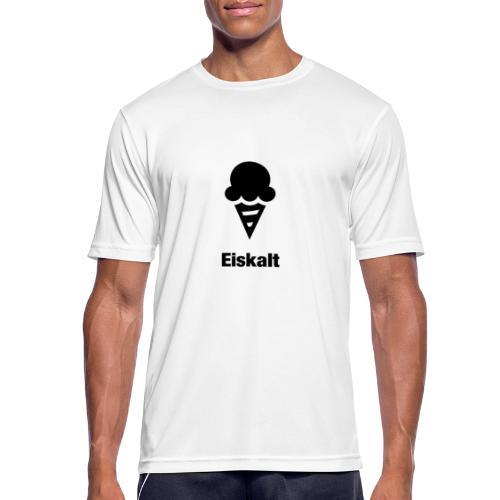 Eiskalt - Männer T-Shirt atmungsaktiv