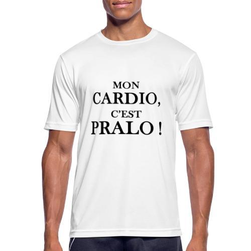 mon cardio c est pralo - T-shirt respirant Homme