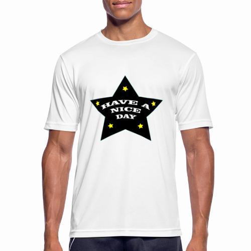 Have a nice Day stern - Männer T-Shirt atmungsaktiv