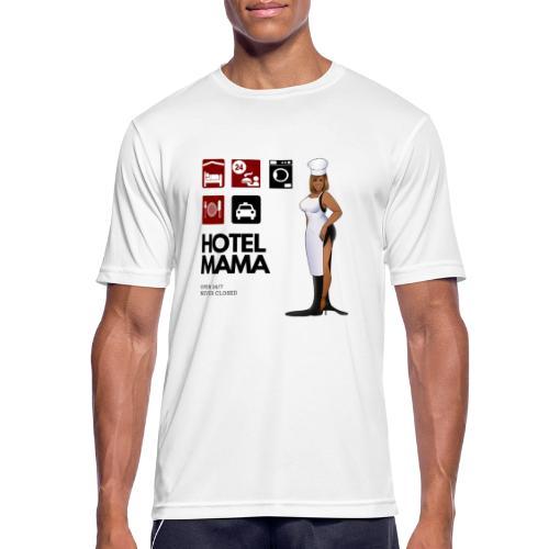 Hotel Mama - Männer T-Shirt atmungsaktiv