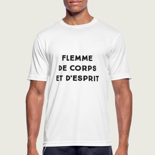 Flemme de corps et d'esprit - T-shirt respirant Homme