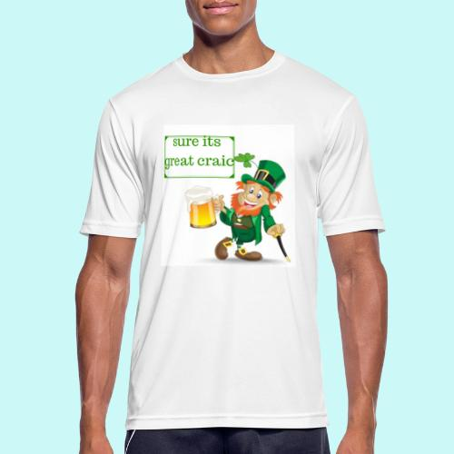 sure its great craic - Men's Breathable T-Shirt