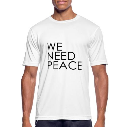 WE NEED PEACE - T-shirt respirant Homme