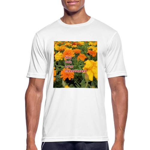 Säg att du älskar mig - Andningsaktiv T-shirt herr
