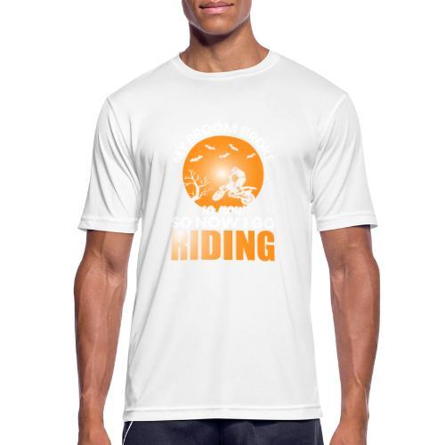 MY BROOM BROKE - Männer T-Shirt atmungsaktiv