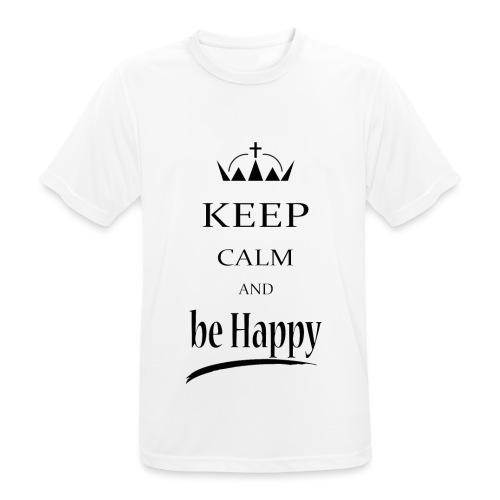 keep_calm and_be_happy-01 - Maglietta da uomo traspirante