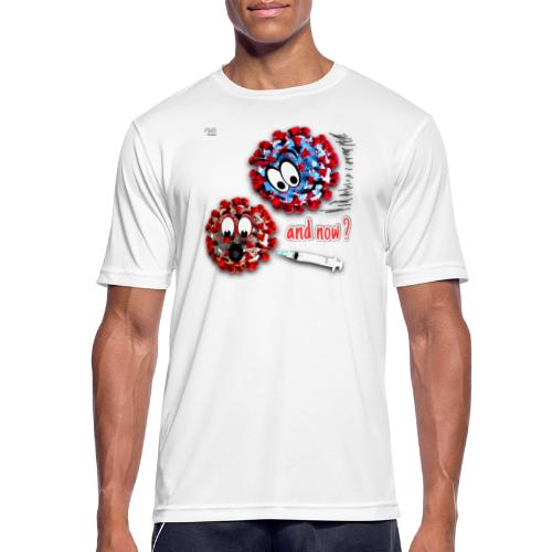 The vaccine ... and now? - Men's Breathable T-Shirt