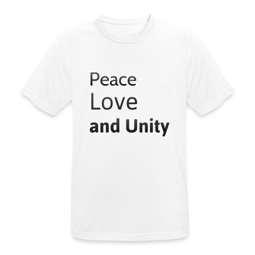 Peace love and unity - Men's Breathable T-Shirt