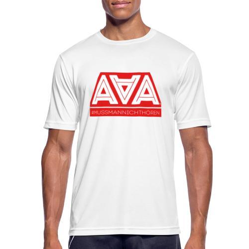 AAA Muss man nicht hören - Männer T-Shirt atmungsaktiv