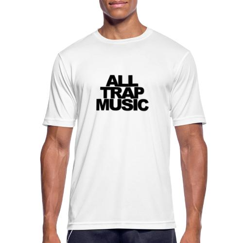 All Trap Music - T-shirt respirant Homme