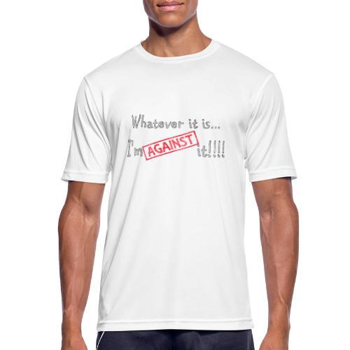Against it - Men's Breathable T-Shirt