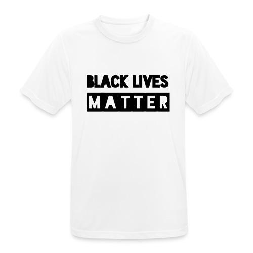 Black Lives Matter - Mannen T-shirt ademend actief