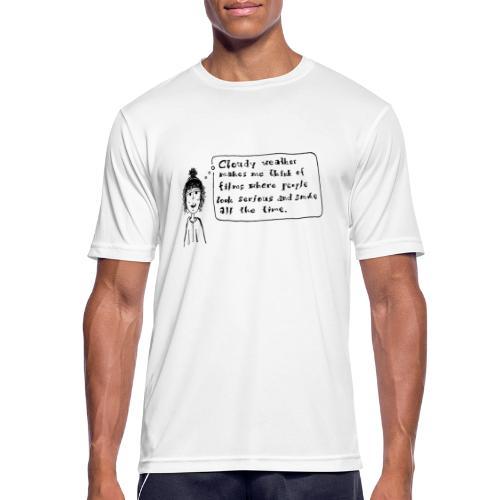 Cloudy weather - Männer T-Shirt atmungsaktiv