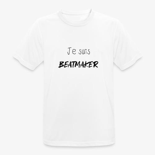 Je suis BEATMAKER (black) - T-shirt respirant Homme