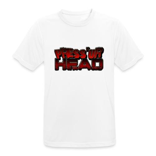 Press 'Ur Head font - Männer T-Shirt atmungsaktiv