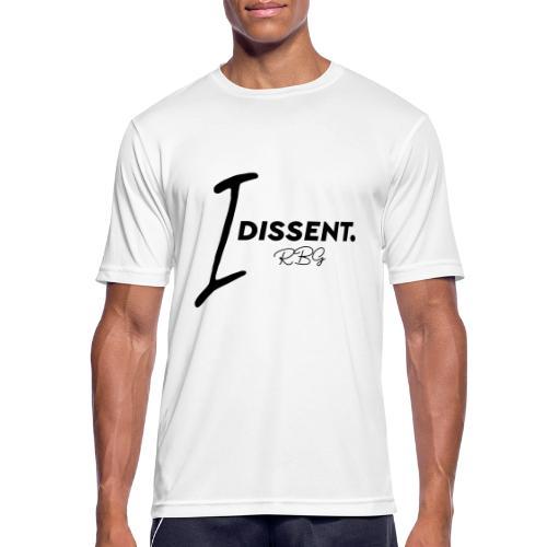 I dissent - Maglietta da uomo traspirante