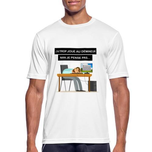 J'ai trop joué au démineur - T-shirt respirant Homme