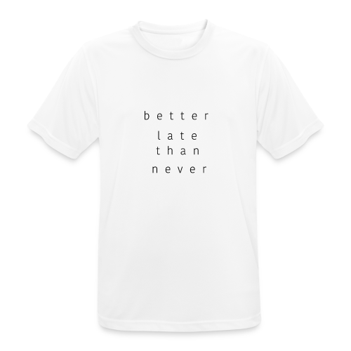 Better Late Than Never Collection - Pustende T-skjorte for menn