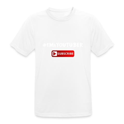 I'm a Youtuber : Subscribe - Maglietta da uomo traspirante