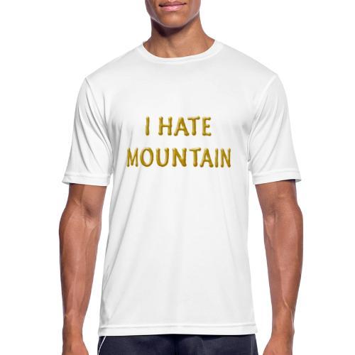 hate mountain - Männer T-Shirt atmungsaktiv
