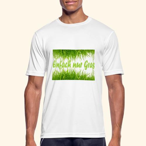 einfach nur gras2 - Männer T-Shirt atmungsaktiv
