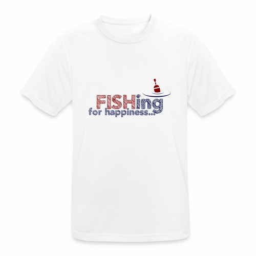 Fishing For Happiness - Men's Breathable T-Shirt