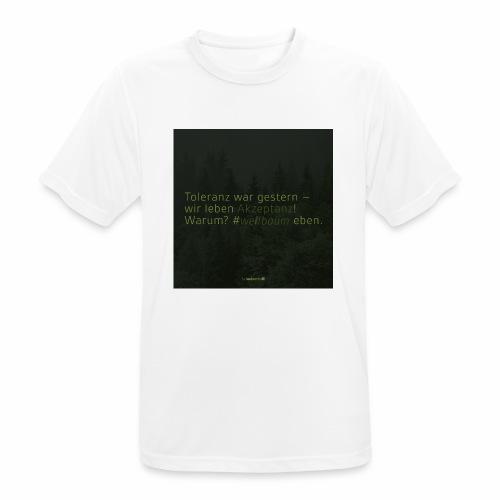 #weilbaum-T-Shirt Akzeptanz - Männer T-Shirt atmungsaktiv