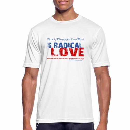 Radikale Liebe blue - Männer T-Shirt atmungsaktiv