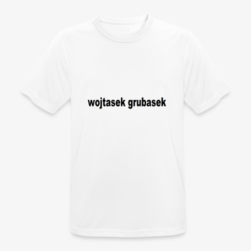 wojtasek grubasek - Koszulka męska oddychająca