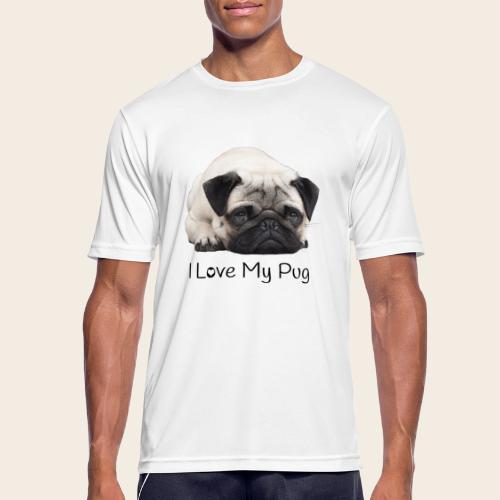love my pug - Männer T-Shirt atmungsaktiv